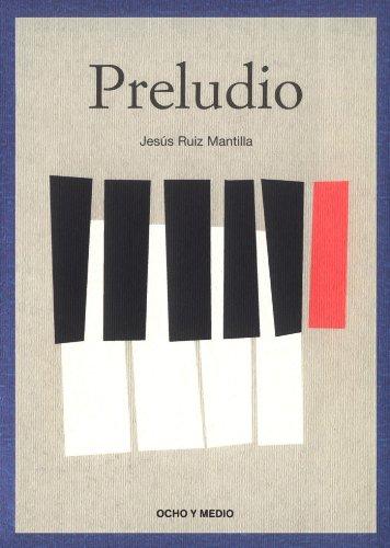 Daniel Ortiz produce, dirige y protagoniza Preludio, de Jesús Ruiz Mantilla.