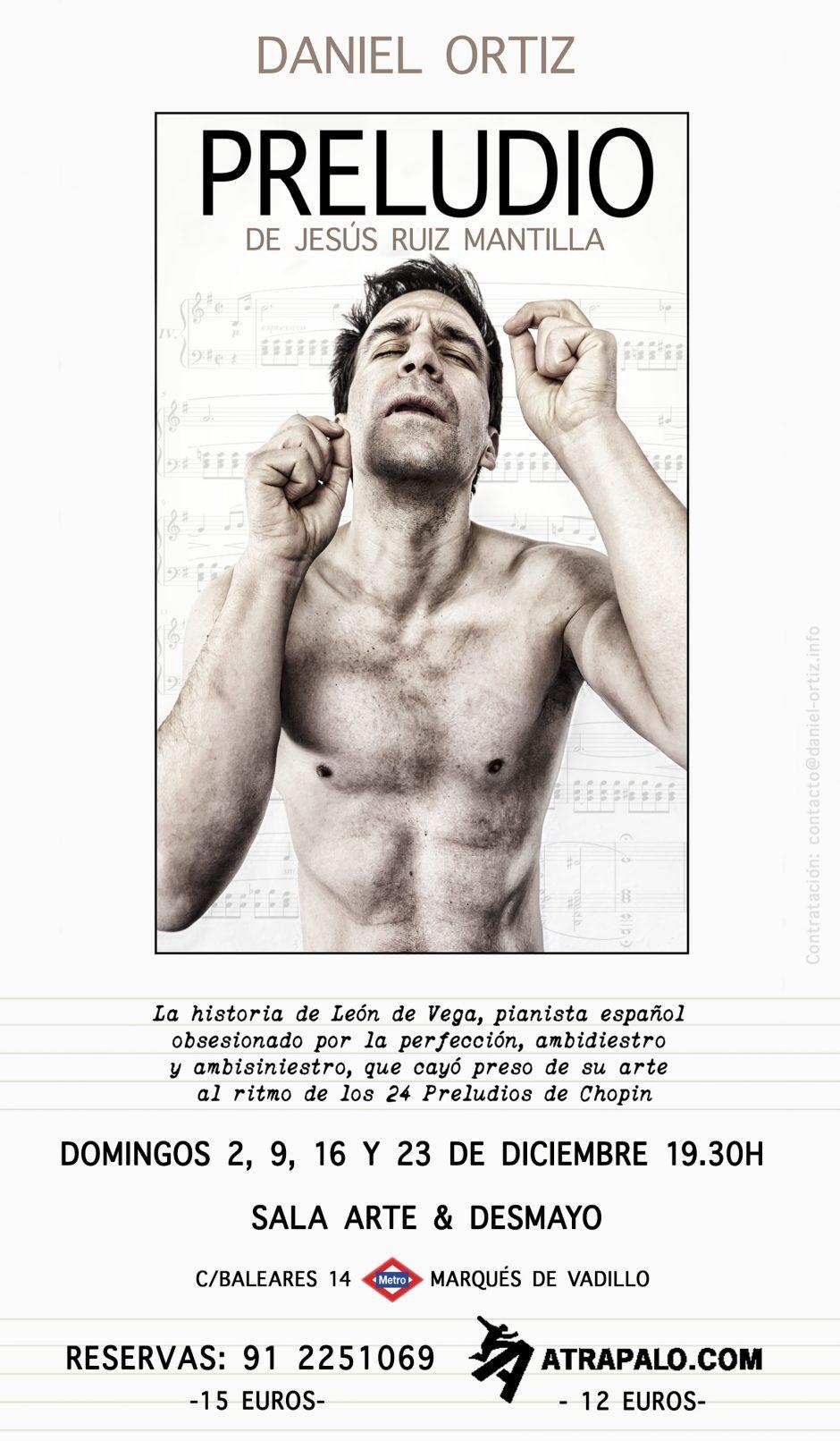 """El actor Daniel Ortiz produce, dirige e interpreta el monólogo """"Preludio"""", basado en la novela de Jesús Ruiz Mantilla"""